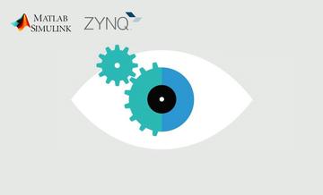如何使用MATLAB,HDL Coder和Simulink开发基于Zynq的视觉处理